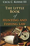 The Little Book of Hunting and Fishing Law