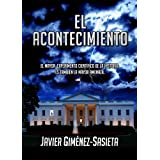 El acontecimiento (Spanish Edition)by Javier Gimenez Sasieta