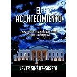 El acontecimiento (Spanish Edition)by Javier Gimenez Sasieta