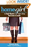 Home Girl: The Single Woman's Guide t...