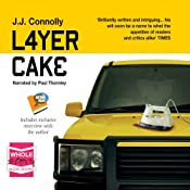 Layer Cake | [J.J. Connolly]