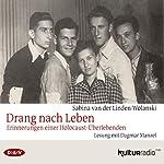 Drang nach Leben: Erinnerungen einer Holocaust-Überlebenden | Sabina van der Linden-Wolanski