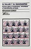 img - for Taller y el cronometro. Ensayo sobre el taylorismo, el fordismo y la produccion en masa (Spanish Edition) by Benjamin Coriat (1985-01-01) book / textbook / text book