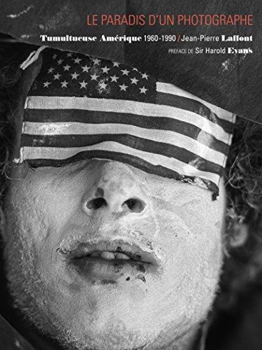 Le Paradis d'un Photographe : Tumultueuse Amerique