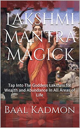 lakshmi-mantra-magick-tap-into-the-goddess-lakshmi-for-wealth-and-abundance-in-all-areas-of-life-eng