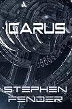 Icarus, Kestrel Saga - Volume 2 (Beta Sector)