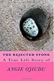 Angie Ojiudu The Rejected Stone