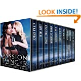 Passion & Danger - A Romantic Suspense/Thriller Box Set of 10 Full Length Novels: Sexy Suspense for Summer