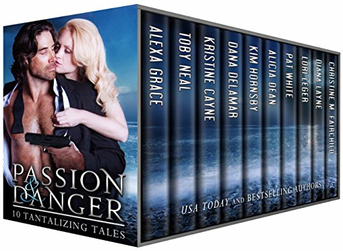 Passion & Danger (Benefiting the Thymic and Breast Cancer Research Foundations): 10 Full-Length Romantic Suspense Novels