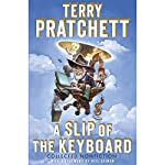 A Slip of the Keyboard: Collected Nonfiction | Terry Pratchett,Neil Gaiman (foreword)