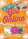 img - for Girl Online: Going Solo: The Third Novel by Zoella (Girl Online Book) book / textbook / text book