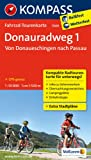 Donauradweg 1, Von Donaueschingen nach Passau: Fahrrad-Tourenkarte. GPS-genau. 1:50000. (KOMPASS-Fahrrad-Tourenkarten)