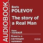 The Story of a Real Man [Russian Edition] | Boris Polevoy