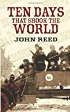 Ten Days that Shook the World (Dover Value Editions)