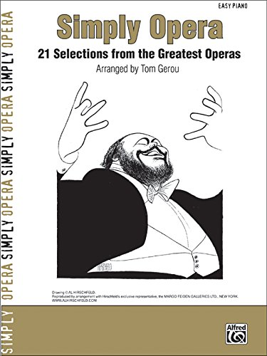 Simply Opera: 21 Selections from the Greatest Operas (Simply Series)