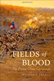 Fields of Blood: The Prairie Grove Campaign (Civil War America)