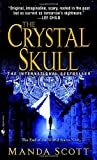 The Crystal Skull (0440243211) by Scott, Manda