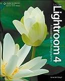 Explore Lightroom 4: A Roadmap for Photographers