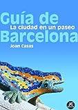 Gu�a de Barcelona (Spanish Edition)