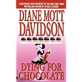 Dying for Chocolate (Goldy Culinary Mysteries, Book 2) ~ Diane Mott Davidson