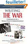 Writing the War: Chronicles of a Worl...