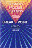img - for Business Process Redesign: Break Point book / textbook / text book