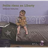 Petits rien en libertypar Mlanie Voituriez