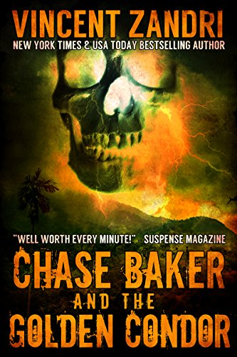 Chase Baker and the Golden Condor (A Chase Baker Thriller Book 2)