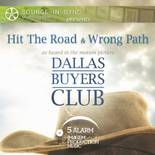 "Hit The Road / Wrong Path (As Featured In ""Dallas Buyers Club"")"