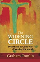 The Widening Circle: Priesthood as God's way of blessing the world