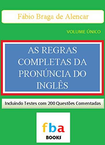 as-regras-completas-da-pronuncia-do-ingles-o-primeiro-livro-escolar-do-mundo-com-todas-as-1000-regra