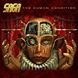The Human Condition by SAGA (2009-05-19)