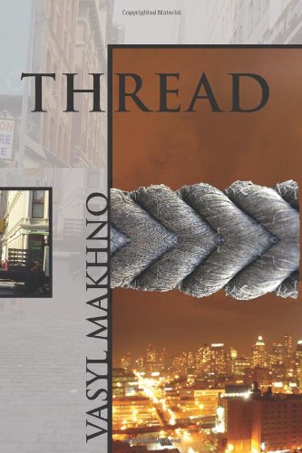 Thread and Selected New York Poems
