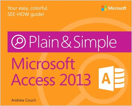 Plain and Simple Microsoft Access 2013