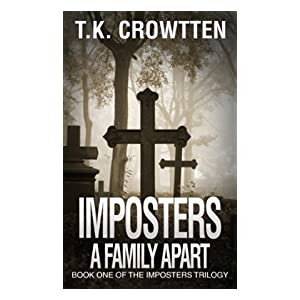A Family Apart (Imposters Trilogy): Book One Of The Imposters Trilogy