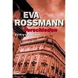 """Verschieden: Ein Mira-Valensky-Krimivon """"Eva Rossmann"""""""