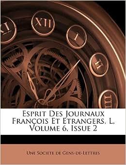 Esprit Des Journaux Fran 231 Ois Et Etrangers L Volume 6