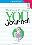 The Care & Keeping of You Journal: The Body Book Journal
