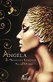 Angela : 3 - Mortelle Etreinte