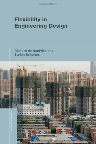 Flexibility in Engineering Design (Engineering Systems)