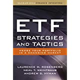 ETF Strategies and Tactics: Hedge Your Portfolio in a Changing Market ~ Laurence M. Rosenberg