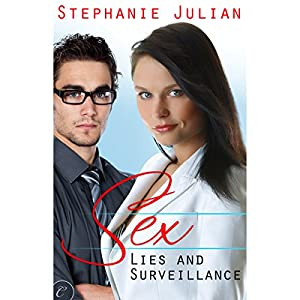 Sex, Lies and Surveillance Hörbuch