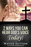 Download 2 Ways You Can Hear God's Voice Today!