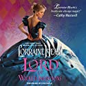 Lord of Wicked Intentions Audiobook by Lorraine Heath Narrated by Faye Adele