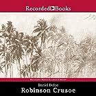 Robinson Crusoe Hörbuch von Daniel Defoe Gesprochen von: Ron Keith