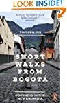 Short Walks from Bogot�: Journeys in...