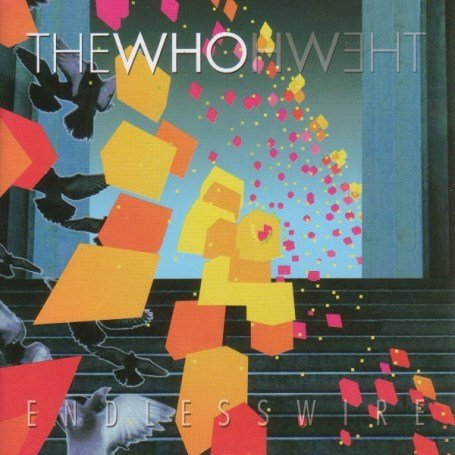 The Who - ENDLESS WIRE(SPECIAL EDITION) - Zortam Music