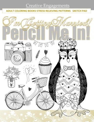 I'm Getting Married!: Adult Coloring Books Tea in all Departments; Coloring Books Tea Cups in all D; Coloring Books for Girls in all De; Coloring ... for Men in All D; Coloring Books girls 9 12 (Quilted Garden compare prices)