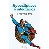 Apocalípticos e integrados (Ensayo (debolsillo))