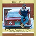 The World According to Garp (       UNABRIDGED) by John Irving Narrated by Michael Prichard
